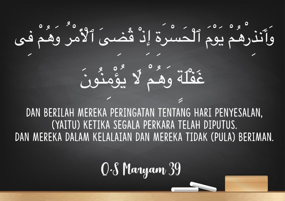 Menjelaskan Arti Ayat Qsmaryam Ayat 39 Brainlycoid