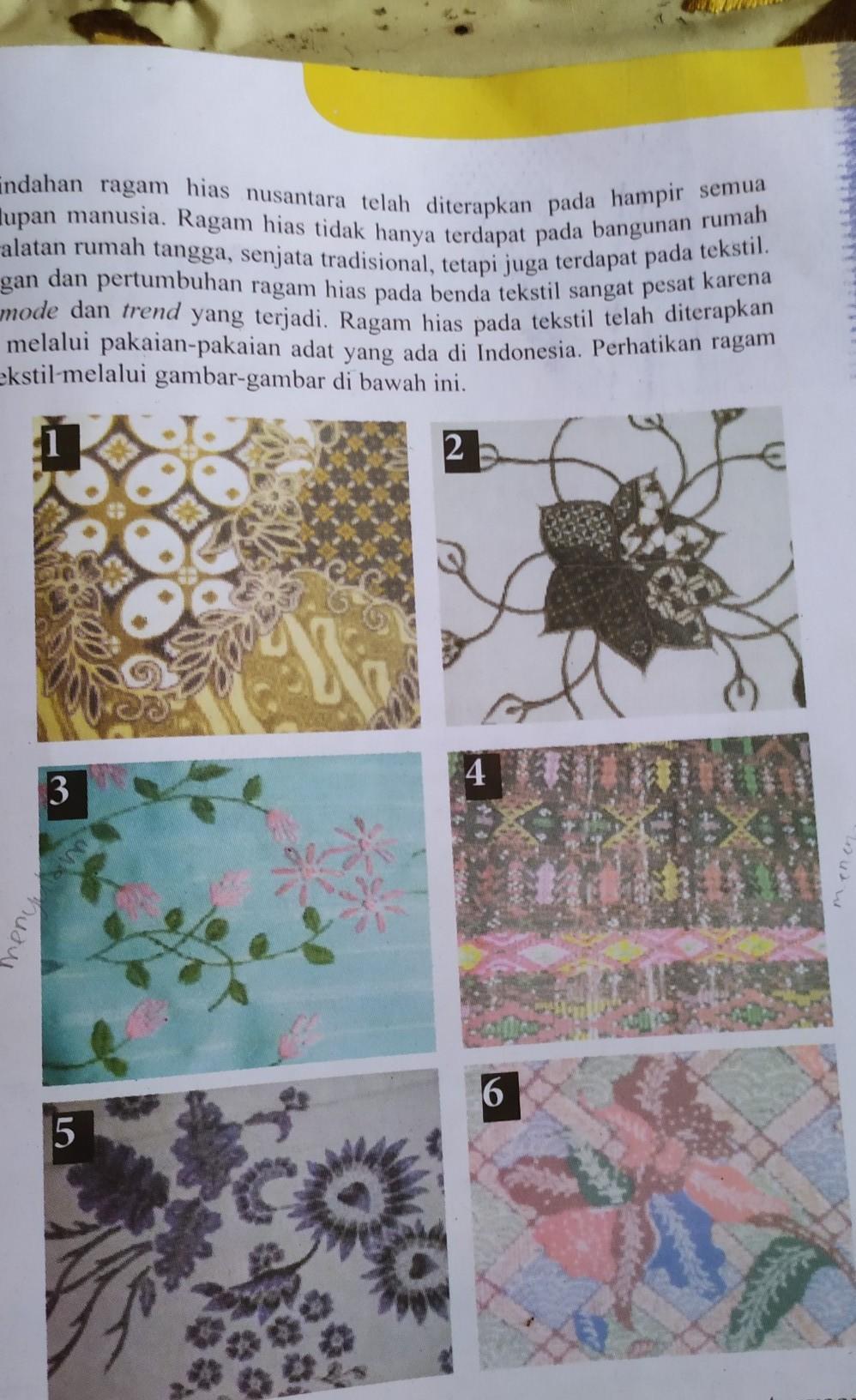 Pada Gambar 1 6 Membuat Ragam Hias Pada Tekstil Tersebut Menggunakan Teknik Tolong Disebutkan Brainly Co Id