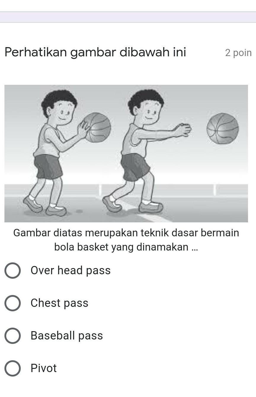 Perhatikan Gambar Dibawah Inigambar Diatas Merupakan Teknik Dasar Bermain Bola Basket Yang Brainly Co Id
