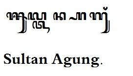 Sultan Agung Yen Ditulis Nganggo Aksara Murda Brainly Co Id