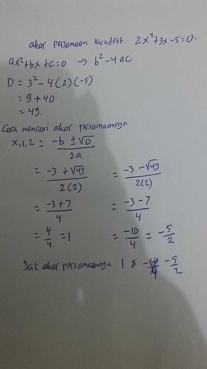 Akar Akar Persamaan Kuadrat 2x 3x 5 0 Adalah Brainly Co Id