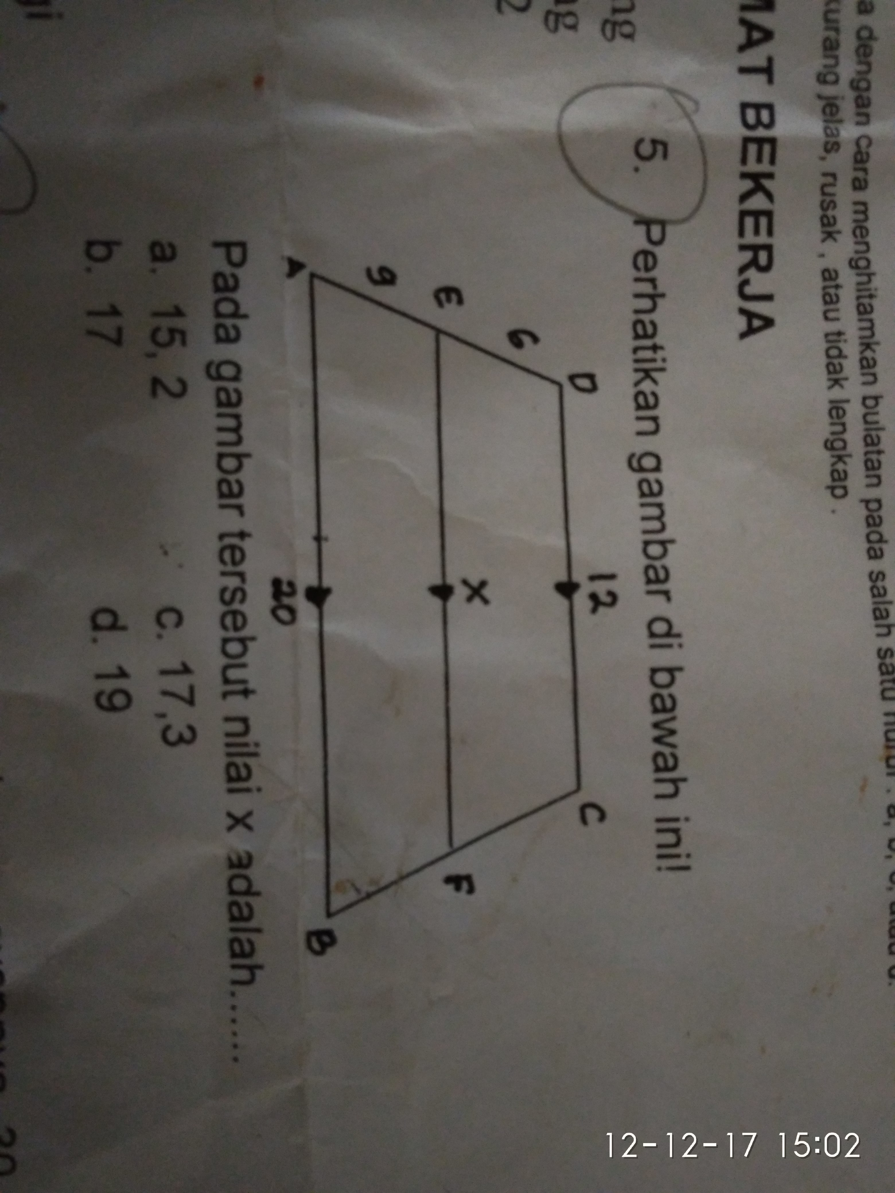 perhatikan gambar dibawah ini,Pada gambar tersebut nilai x ...