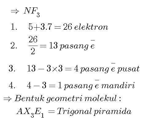 senyawa NF3 memiliki bentuk geometri molekul apa - Brainly ...