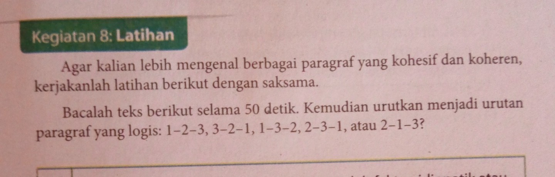 Kegiatan 8 Latihan Bahasa Indonesia Kelas 9 Hal 135 136 Brainly Co Id