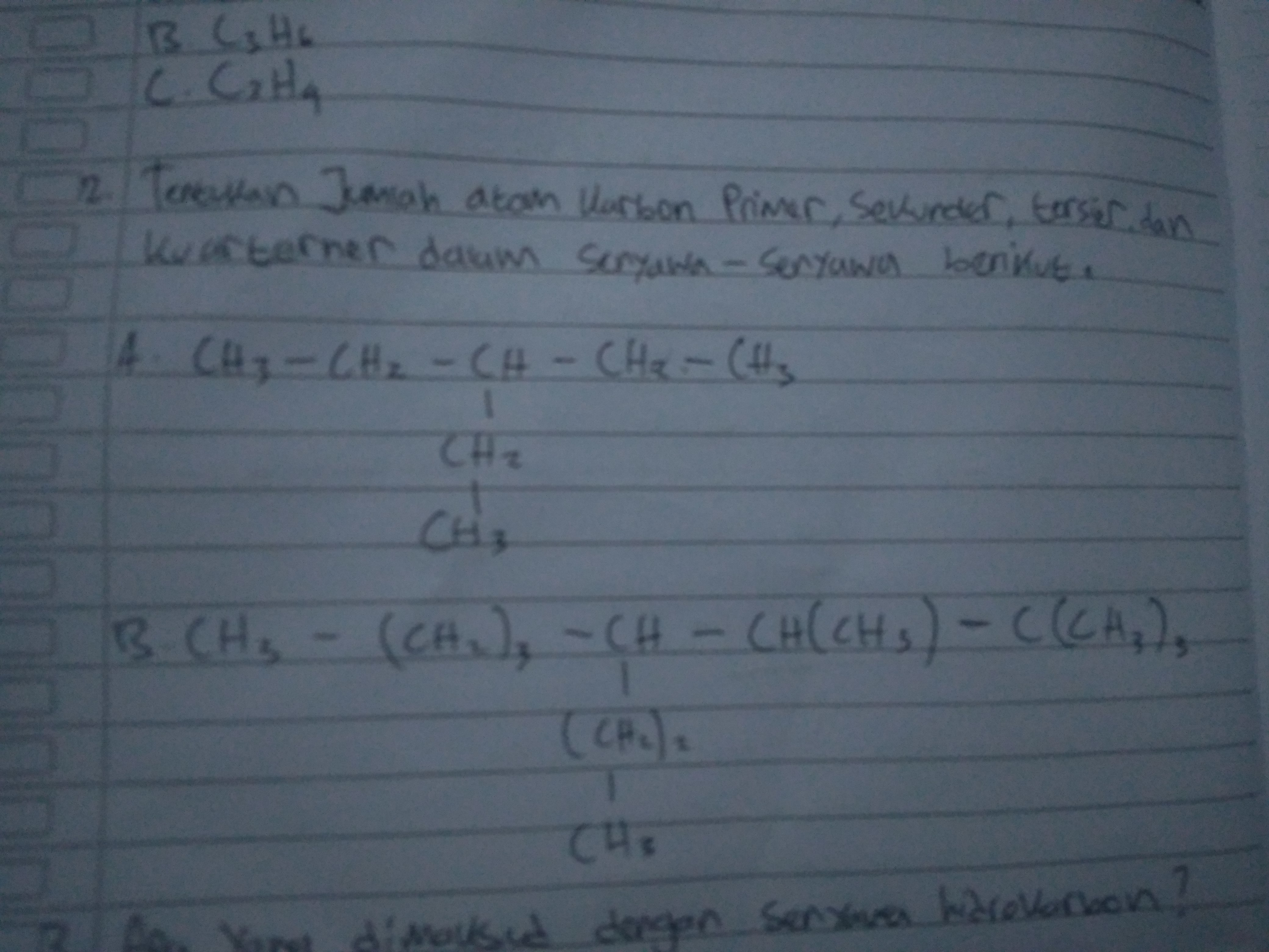 Tentukan jumlah atom karbon primer sekunder tersier dan ...