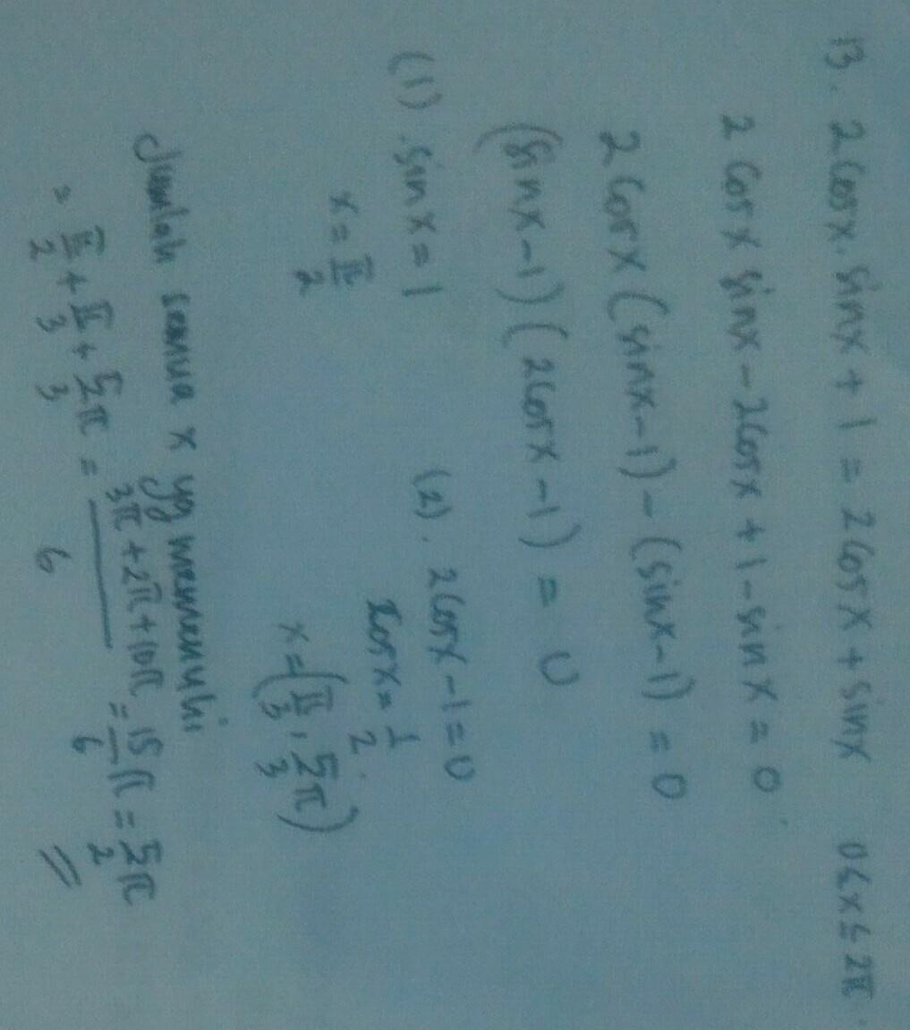 jika 2 cos x sin x + 1 = 2 cos x + sin x dengan 0