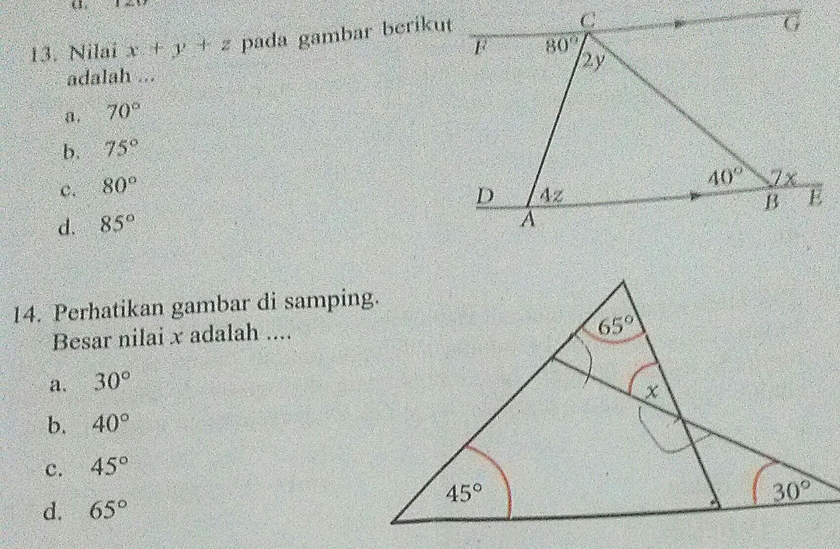 13.Nilai x+y+z pada gambar berikut adalah a.70°b.75°c.80°d ...