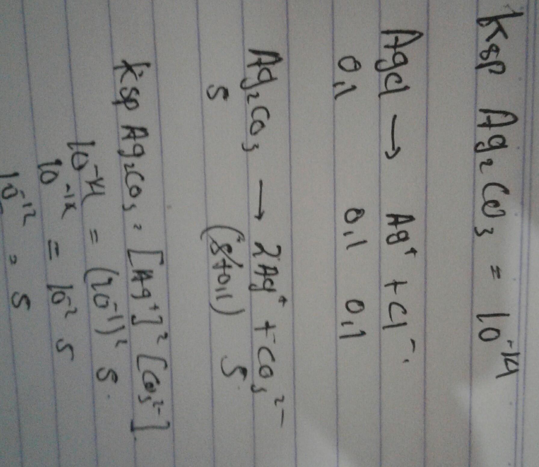 jika ksp Ag2CO3=1x10^-14 maka kelarutan Ag2CO3 dalam Agcl ...