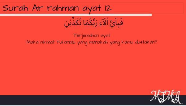 Tuliskan Surat Ar Rahman Ayat 12 27 Beserta Artinya For Yeh