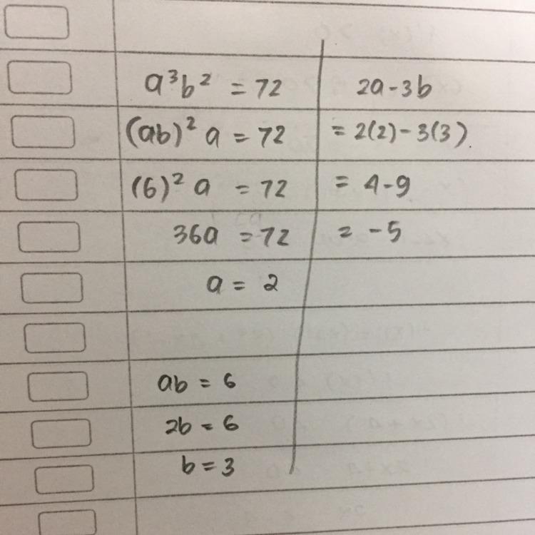 Jika a3b2=72 dan ab =6 maka berapakah nilai dari 2a-3b ...