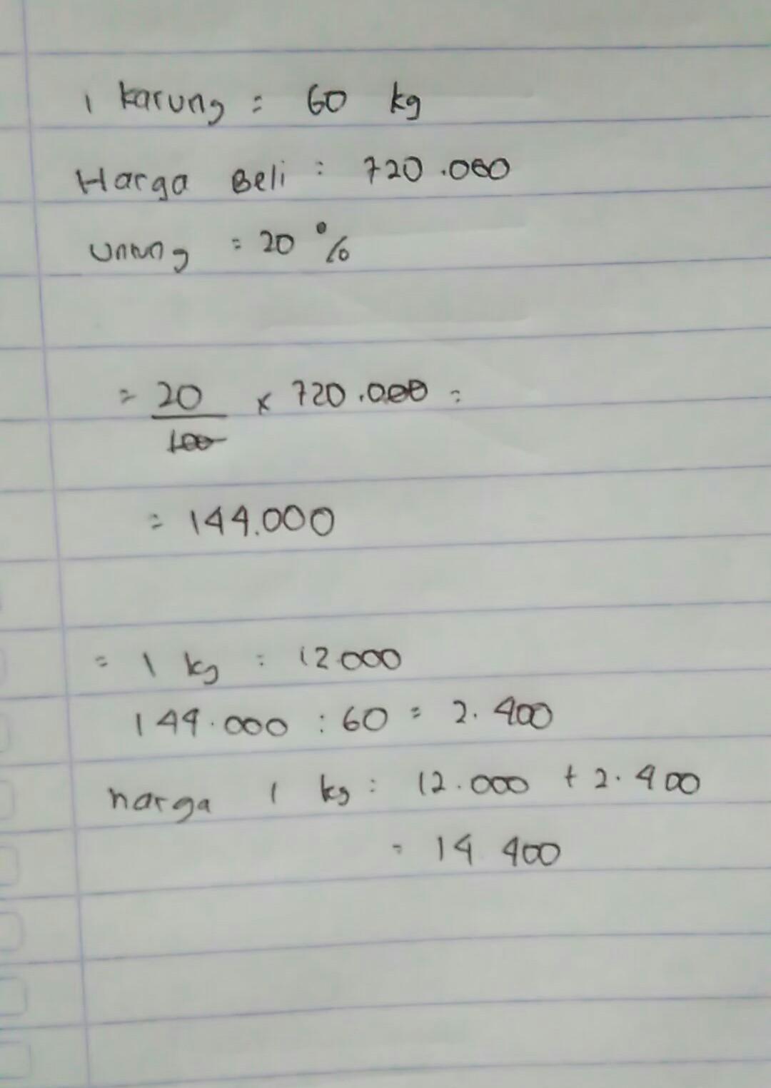 Seorang Pedagang Membeli Satu Karung Beras Berisi 60 Kg Seharga Rp720 000 00 Jika Pedagang Tsb Brainly Co Id