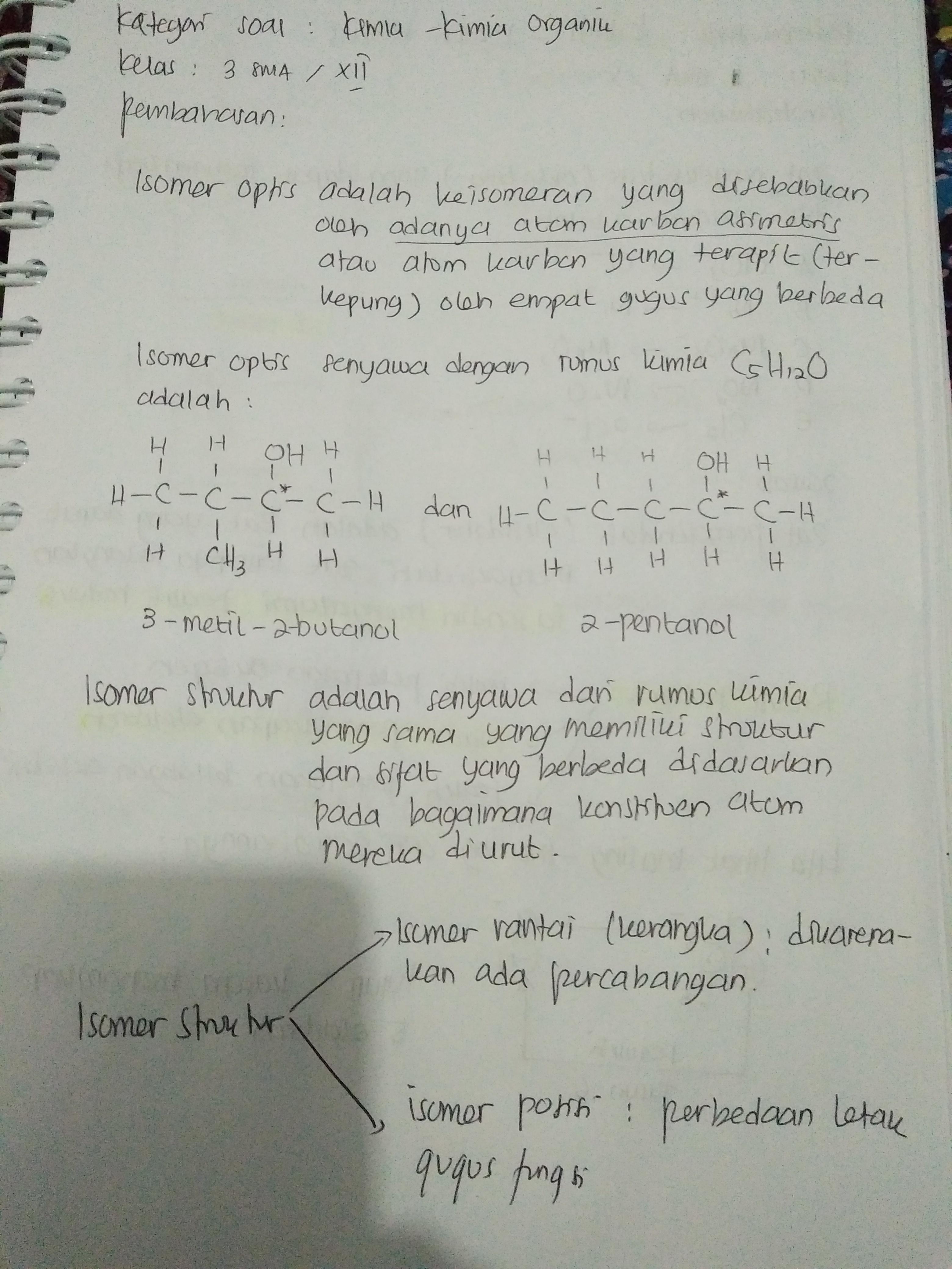 Diketahui Suatu Senyawa Alkohol C5h12o Tentukan A Dua Buah Isomer Struktur Serta Beri Nama Sesuai Brainly Co Id