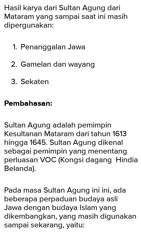 sebutkan kebijakan sultan agung hanyakrakusuma yang masih ...
