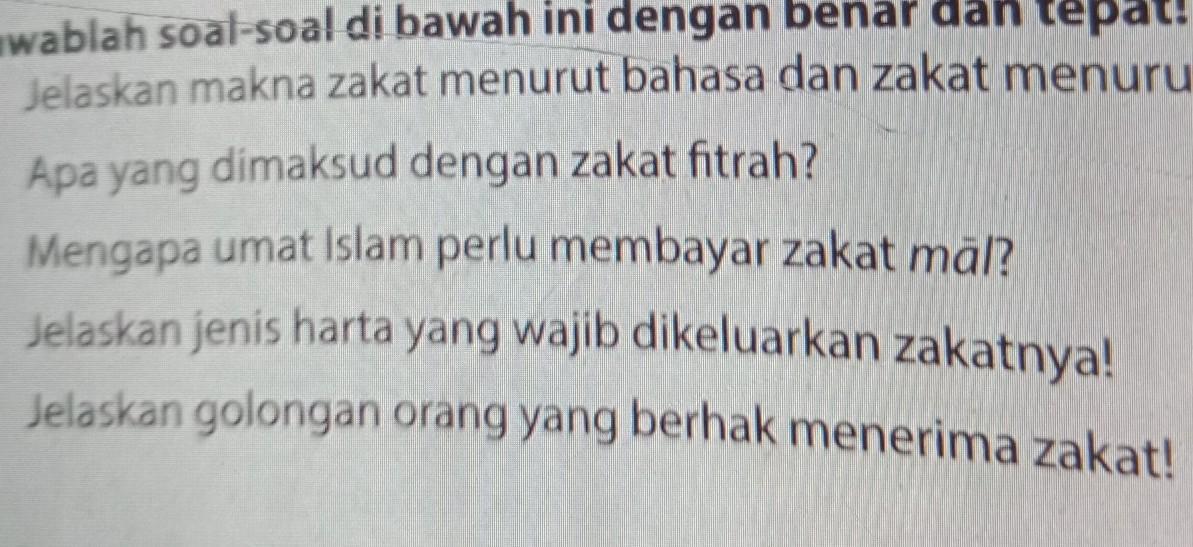 Jawablah Soal Soal Di Bawah Ini Dengan Benar Dan Tepat 1 Jelaskan Makna Zakat Menurut Bahasa Dan Brainly Co Id