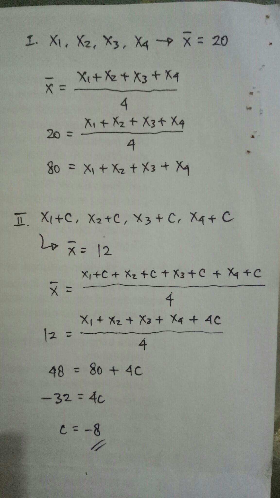 Mean dari empat dantum adalah 20. Jika sebuah konstanta c ...