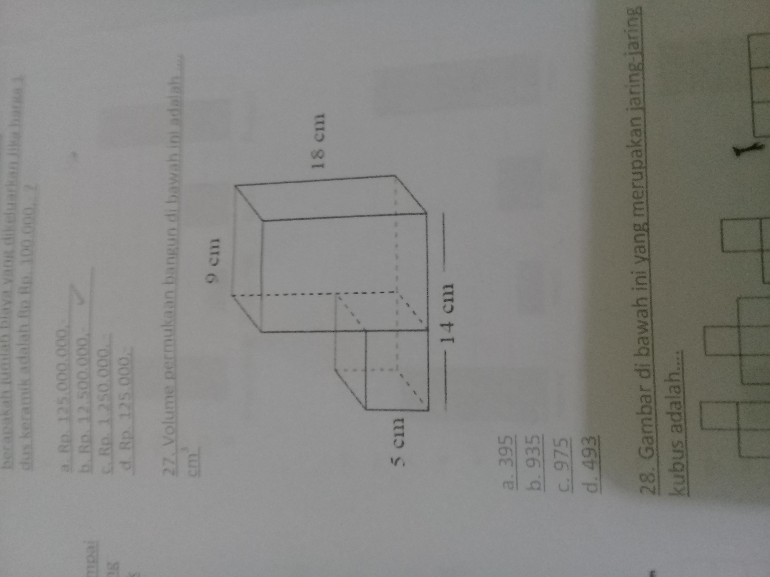 Volume permukaan bangun dibawah ini adalah .... cm3 ...