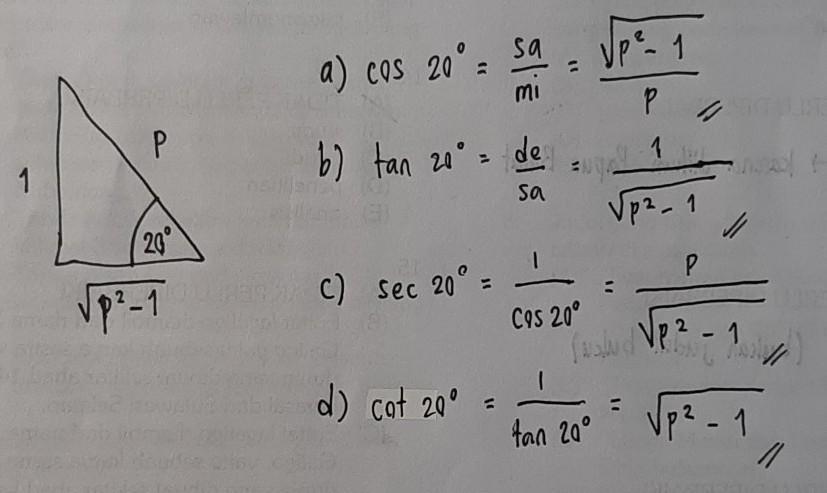 Diketahui sin 20°=1/p.tentukan nilai trigonometri berikut ...