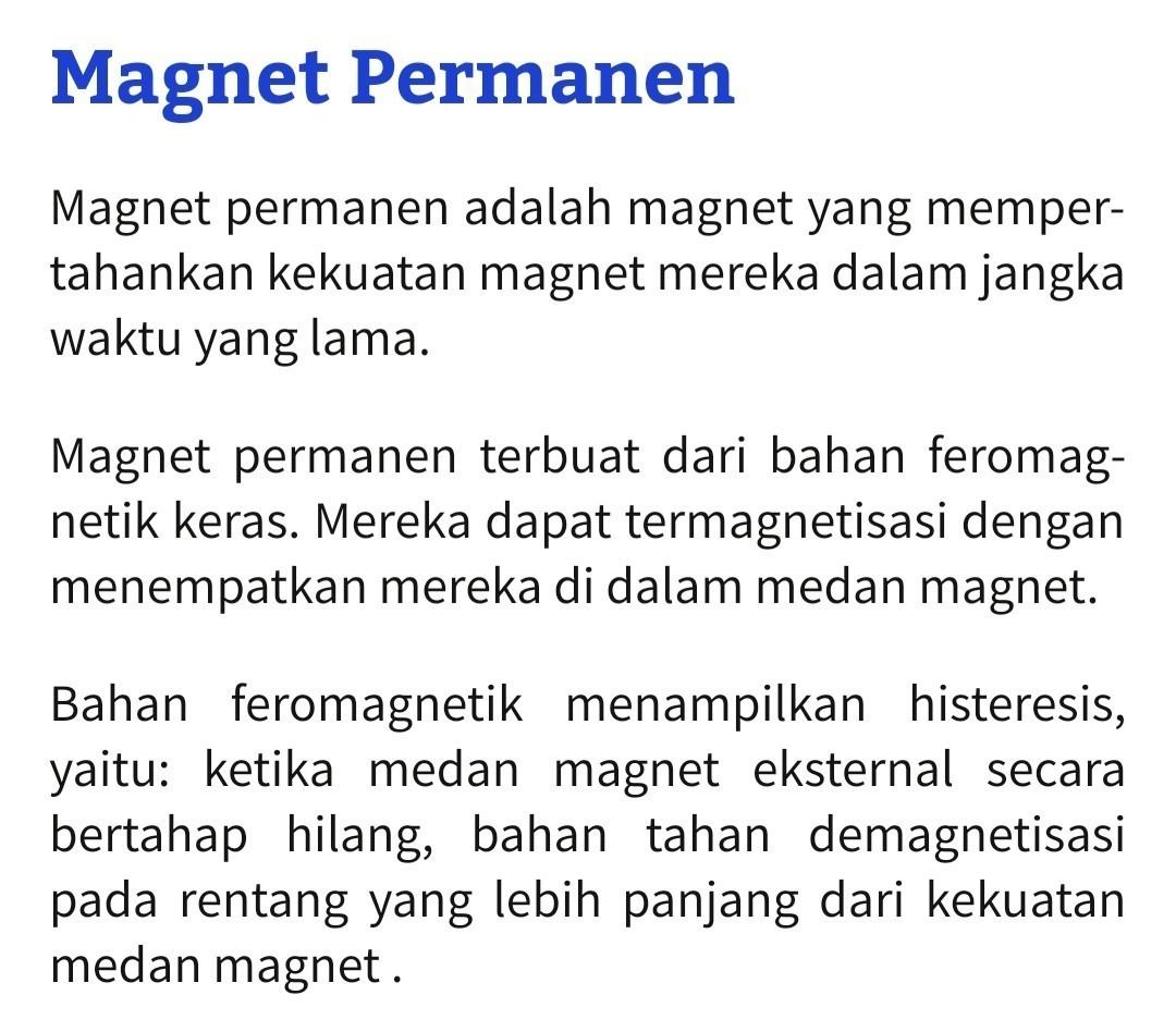 pernyataan yang benar tentang magnet permanen adalah ...