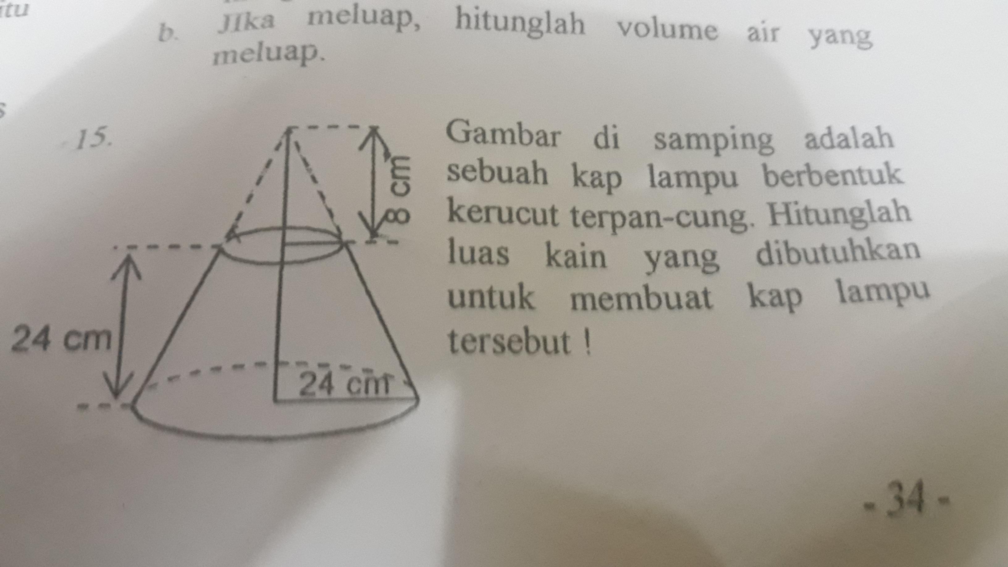 Gambar disamping adalah sebuah kap lampu berbentuk kerucut ...