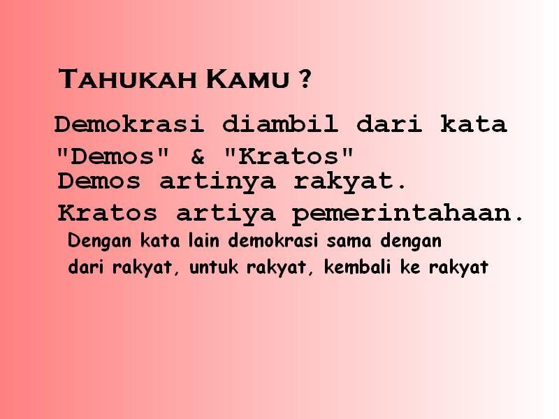 Jelaskan yang dimaksud demokrasi dengan kemakmuran ...