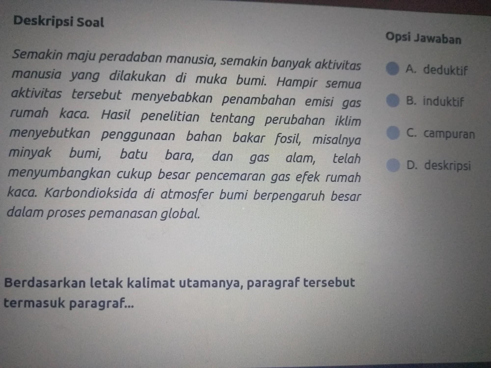 Berdasarkan Letak Kalimat Utamanya Paragraf Tersebut Termasuk