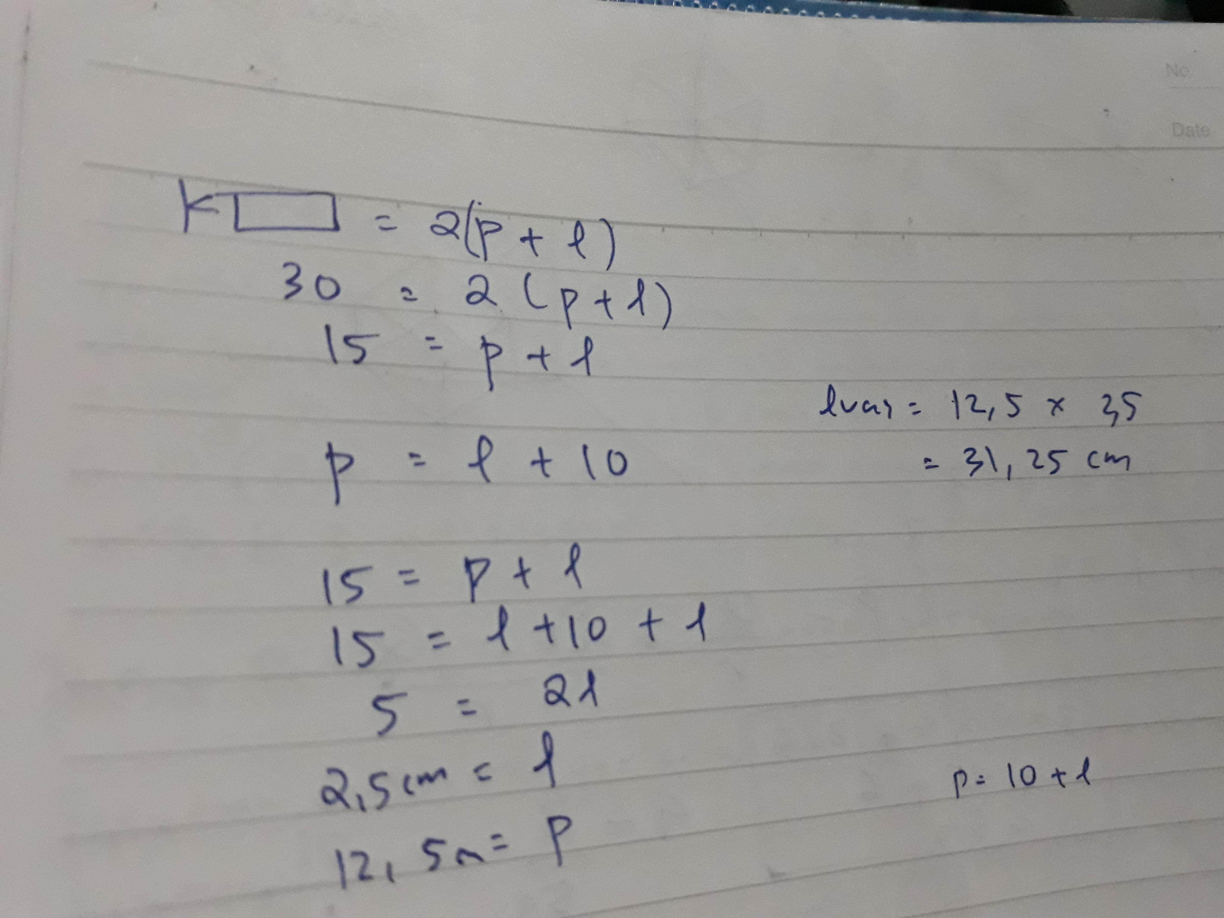keliling sebuah persegi panjang adalah 30cm. jika ...