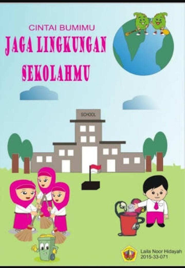 Sebutkan Sebuah Poster Dengan Tema Lingkungan Sekolah Yg Bersih