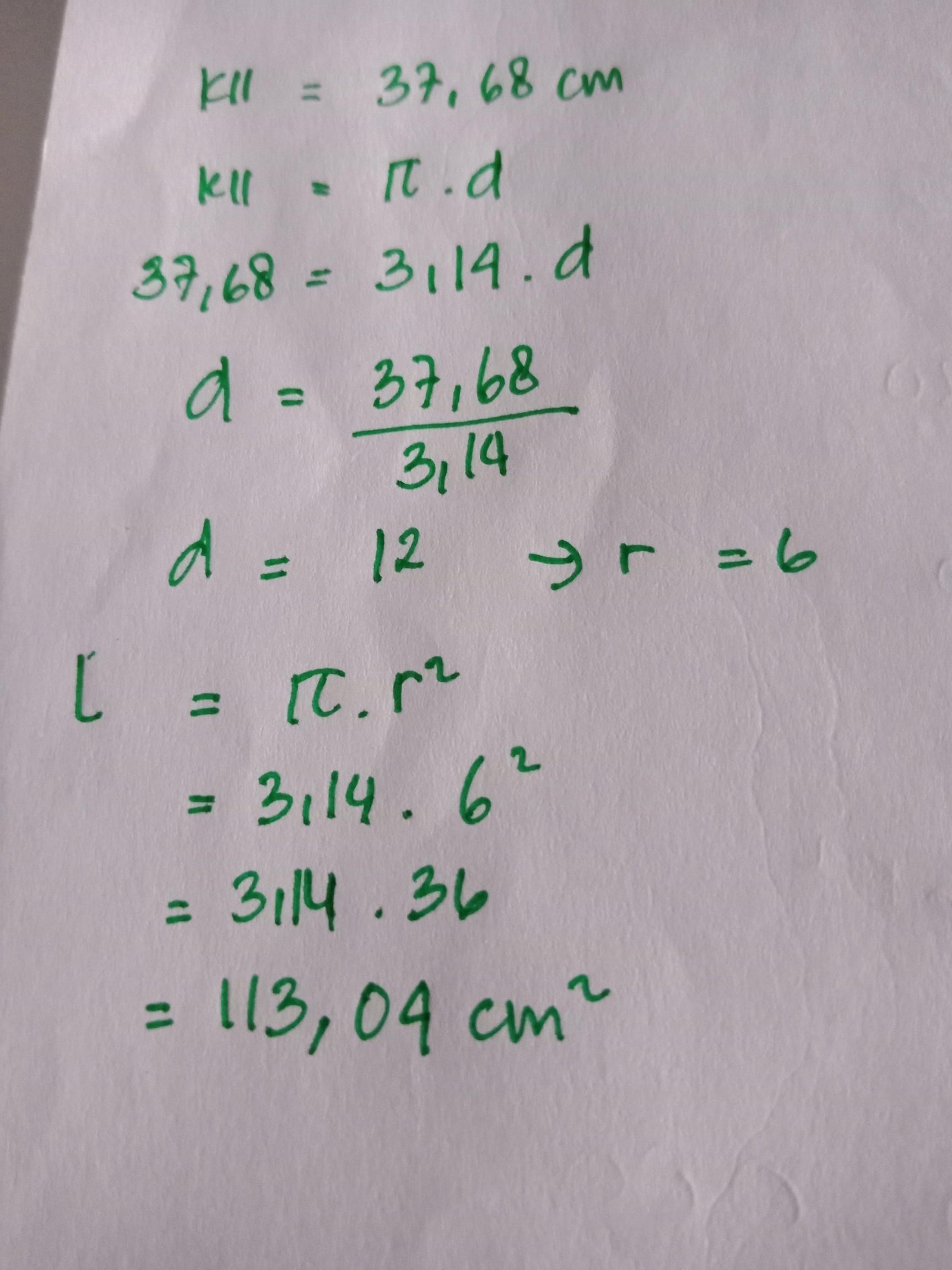Keliling suatu lingkaran 37,68cm. Jika pi = 3,14 maka luas ...
