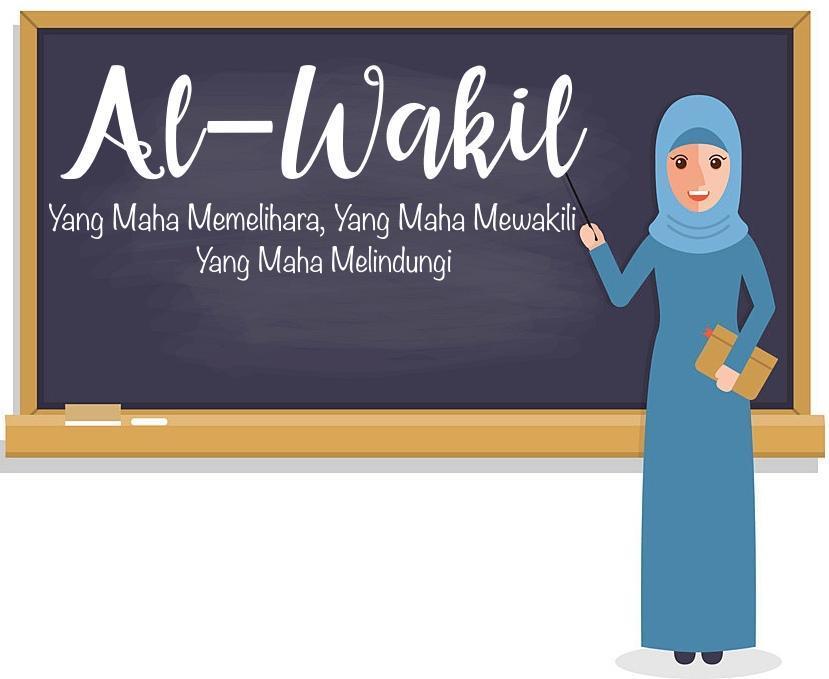 Wujud Sikap Meneladani Asmaul Husna Al Wakil Brainly Co Id