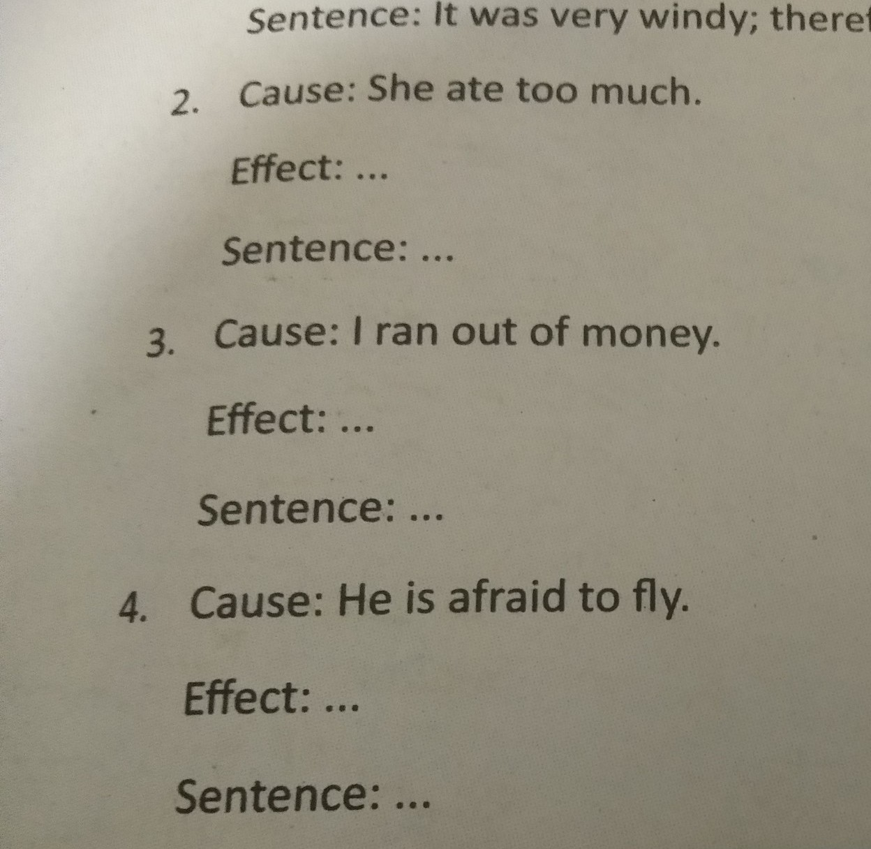 read the sause, write the effect, then write the complete sentence