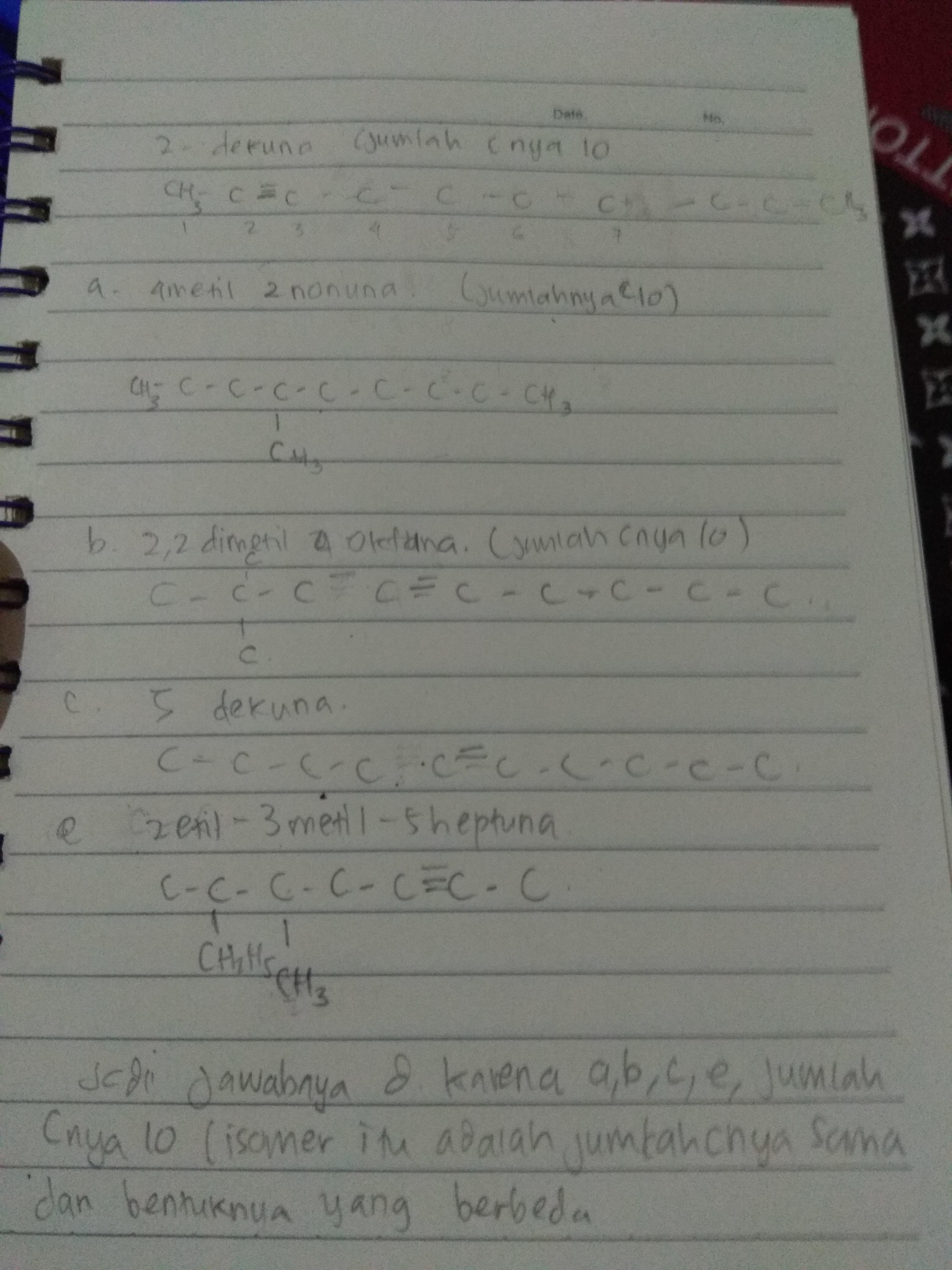senyawa yang bukan merupakan isomer posisi dari 2-dekuna ...