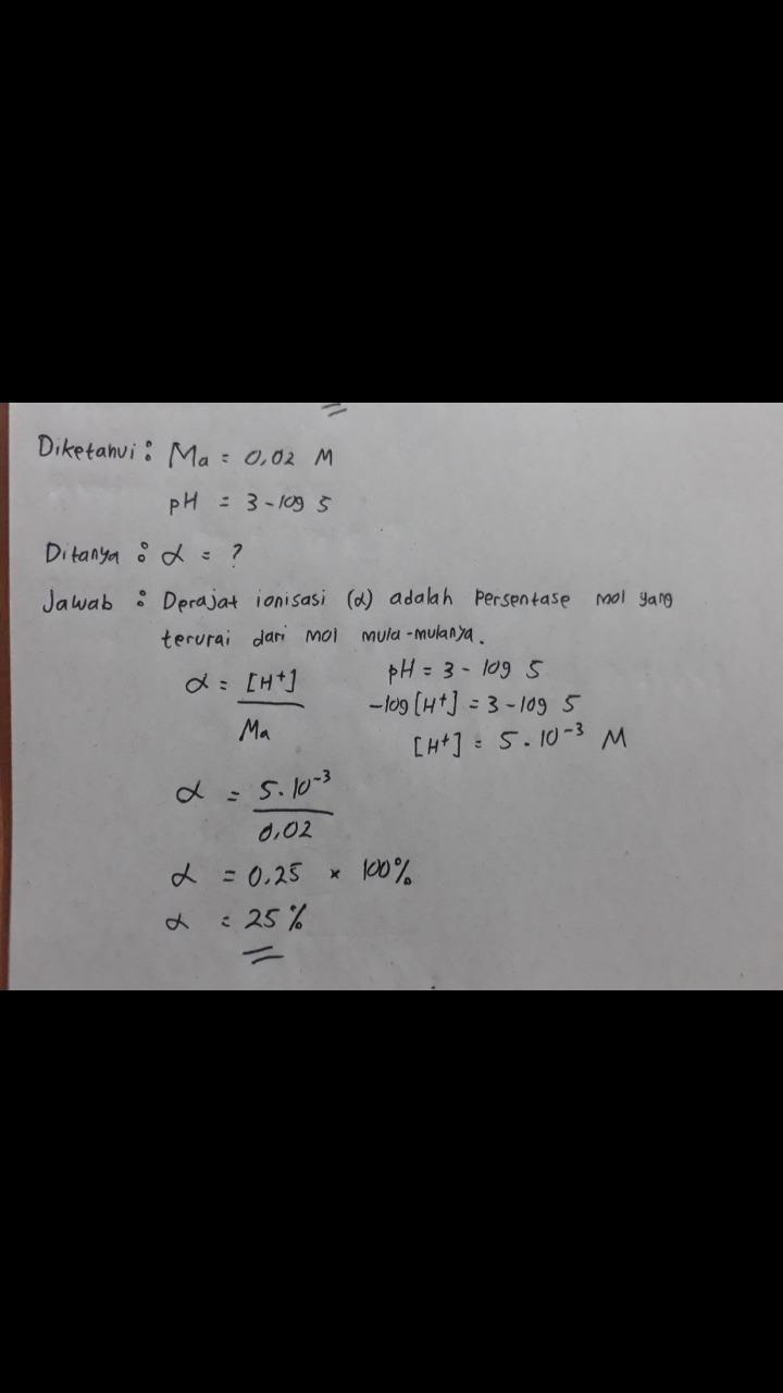 Nilai Derajat Ionisasi Asam Lemah Dengan Konsentrasi 0 02 M Dan Ph