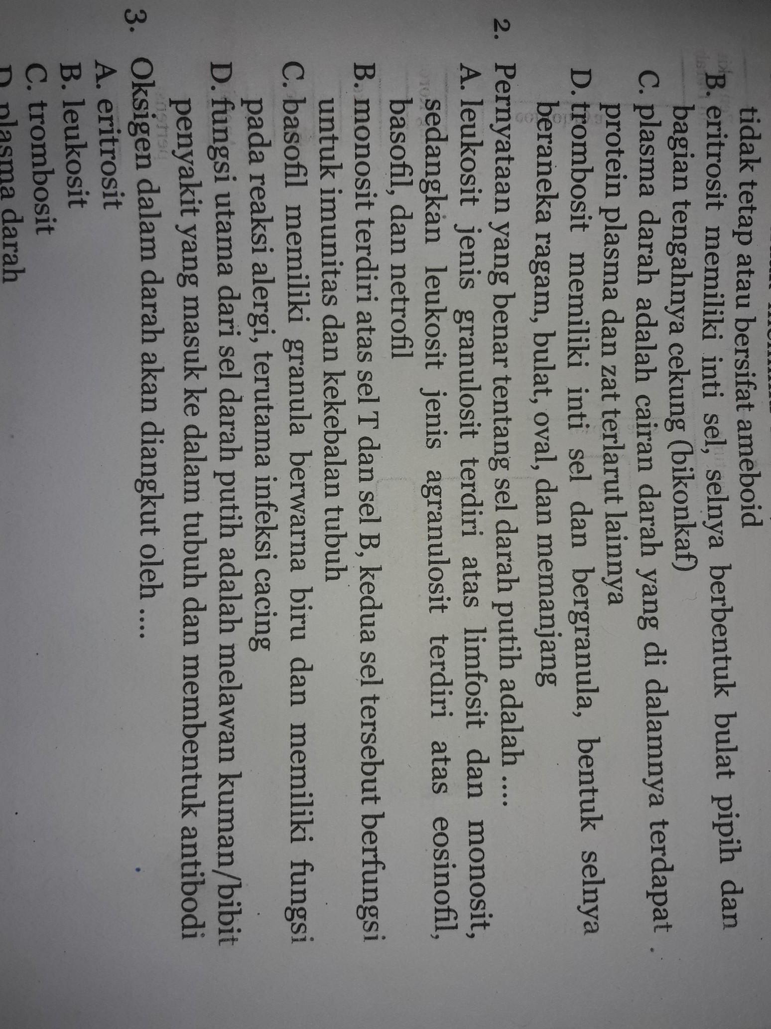 pernyataan yang benar tentang sel darah putih adalah ...