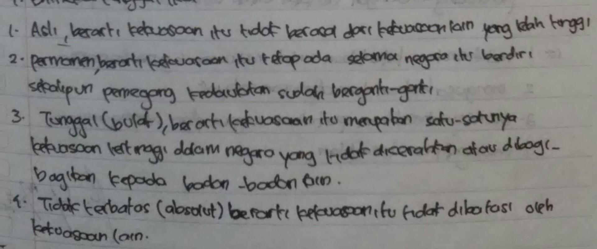 jelaskan 4 sifat kedaulatan rakyat,kesatuan(unite),Bulat ...