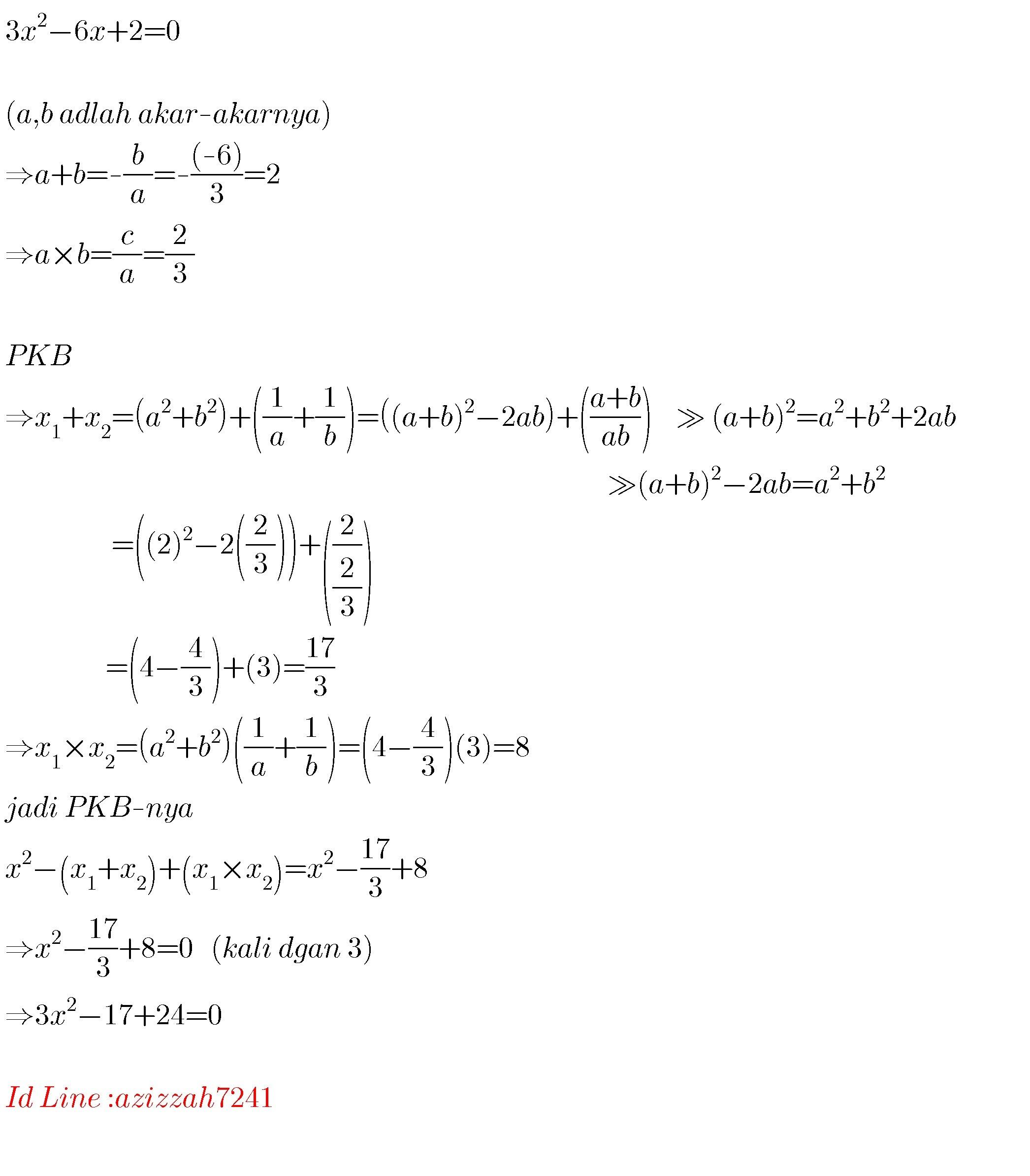 Jika A Dan B Adalah Akar Akar Persamaan Kuadrat 3x2 6x 2 0 Maka Persamaan Kuadrat Yang Brainly Co Id