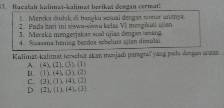 Kalimat Kalimat Tersebut Akan Menjadi Paragraf Yang Padu Dengan