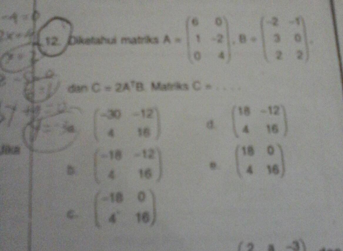 diketahui matriks A =6 - Brainly.co.id
