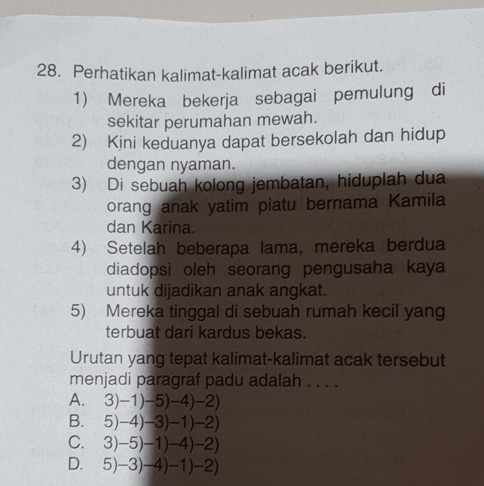Urutan Yang Tepat Kalimat Kalimat Acak Tersebut Menjadi Paragraf