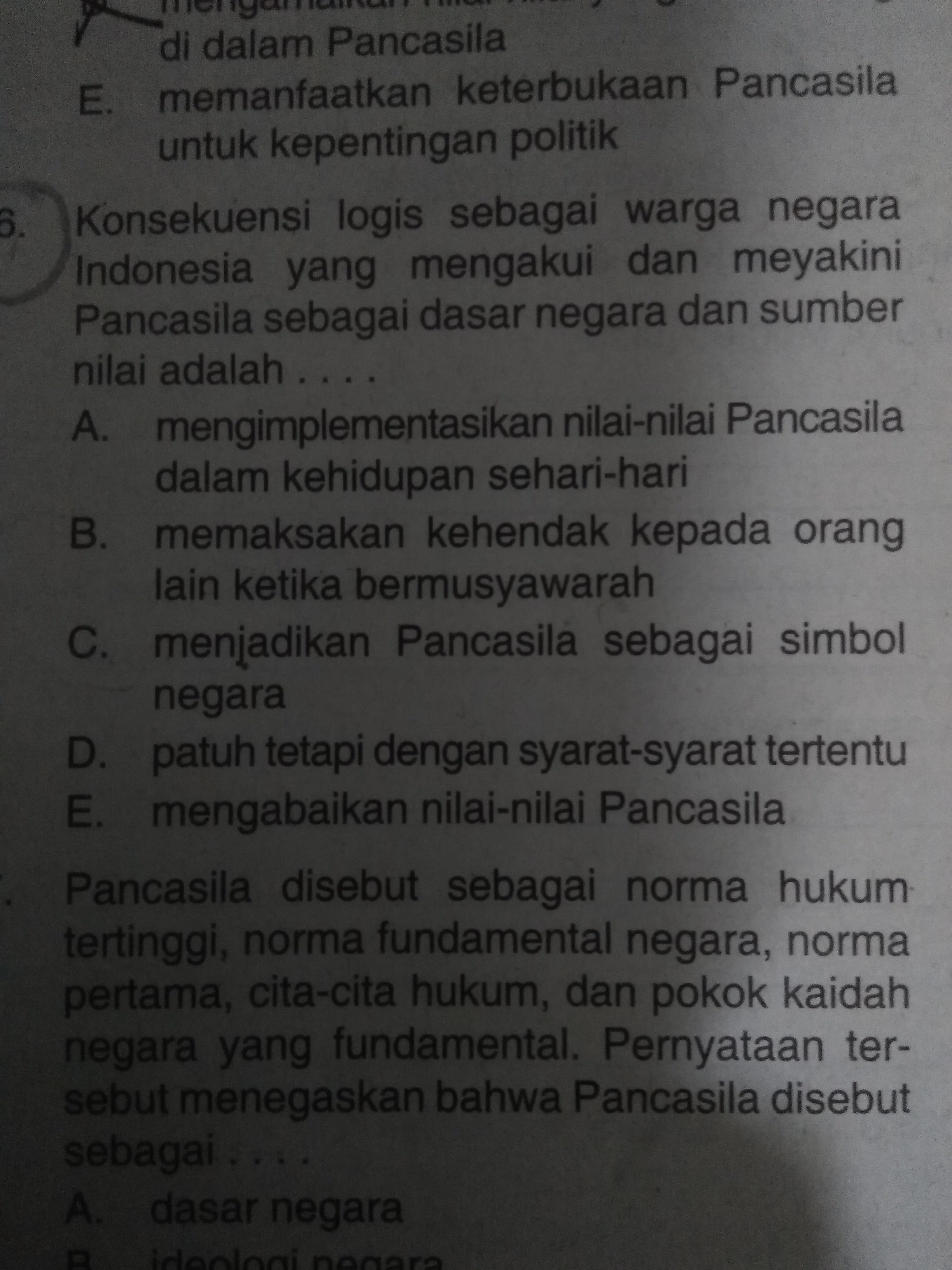 Konsekuensi Logis Sebagai Warga Negara Indonesia Yang Mengakui Dan Meyakini Pancasila Sebagai Brainly Co Id