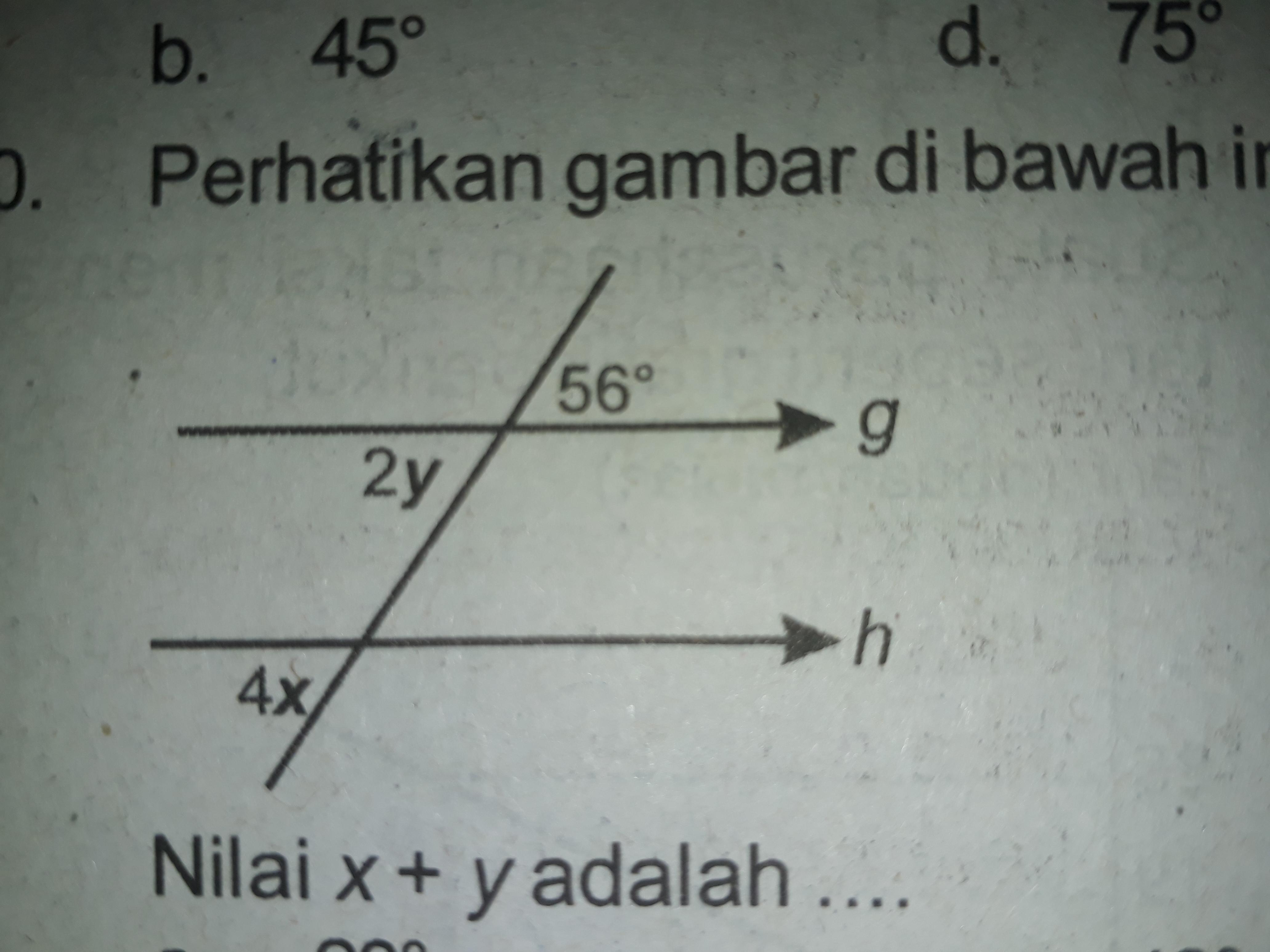 Perhatikan gambar di bawah ini Nilai x+y adalah - Brainly ...