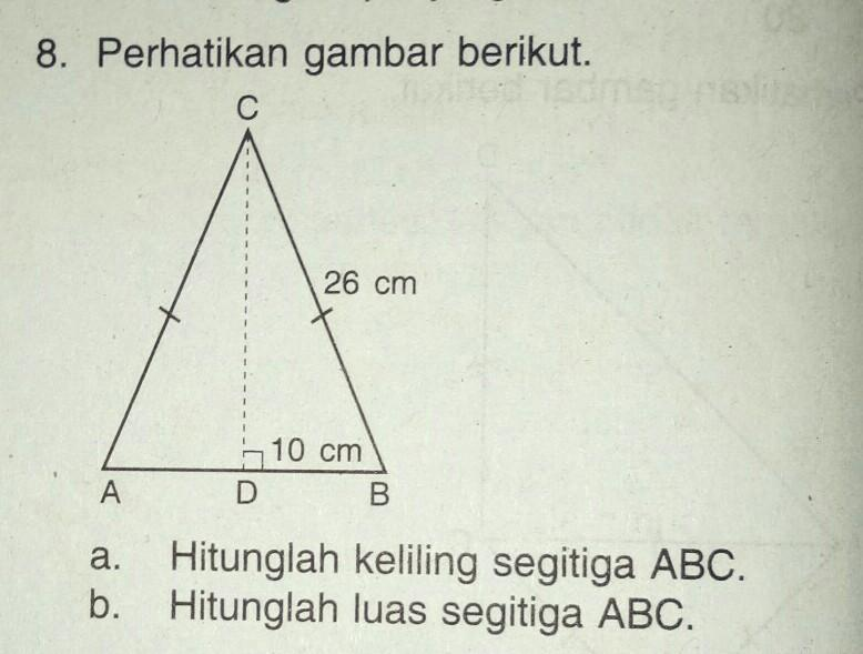 Perhatikan gambar berikut! a) Hitunglah keliling segituga ...
