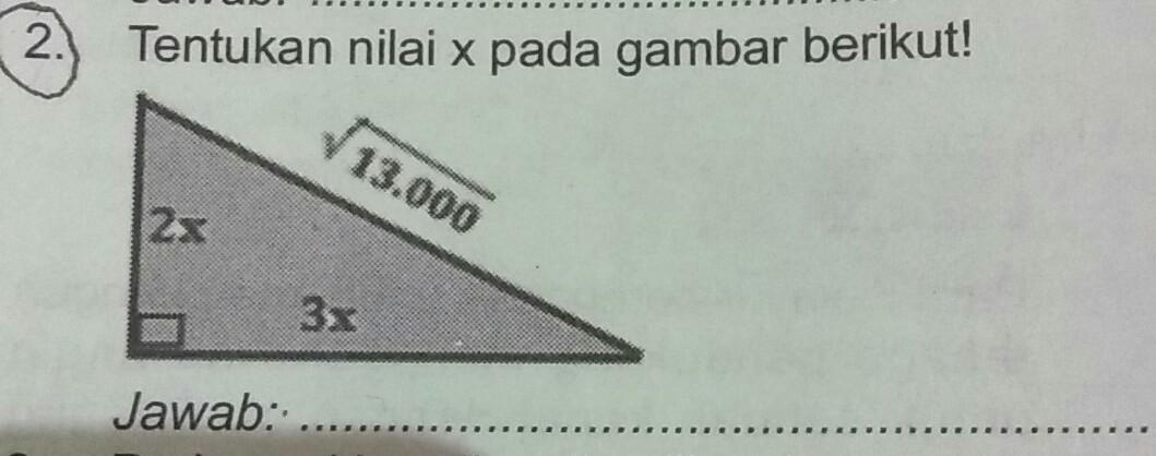 tentukan nilai x pada gambar berikut ! - Brainly.co.id