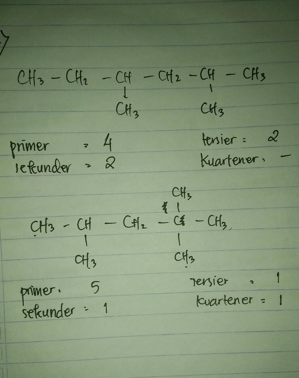 Hitunglah jumlah atom C primer, C sekunder, C tersier, dan ...