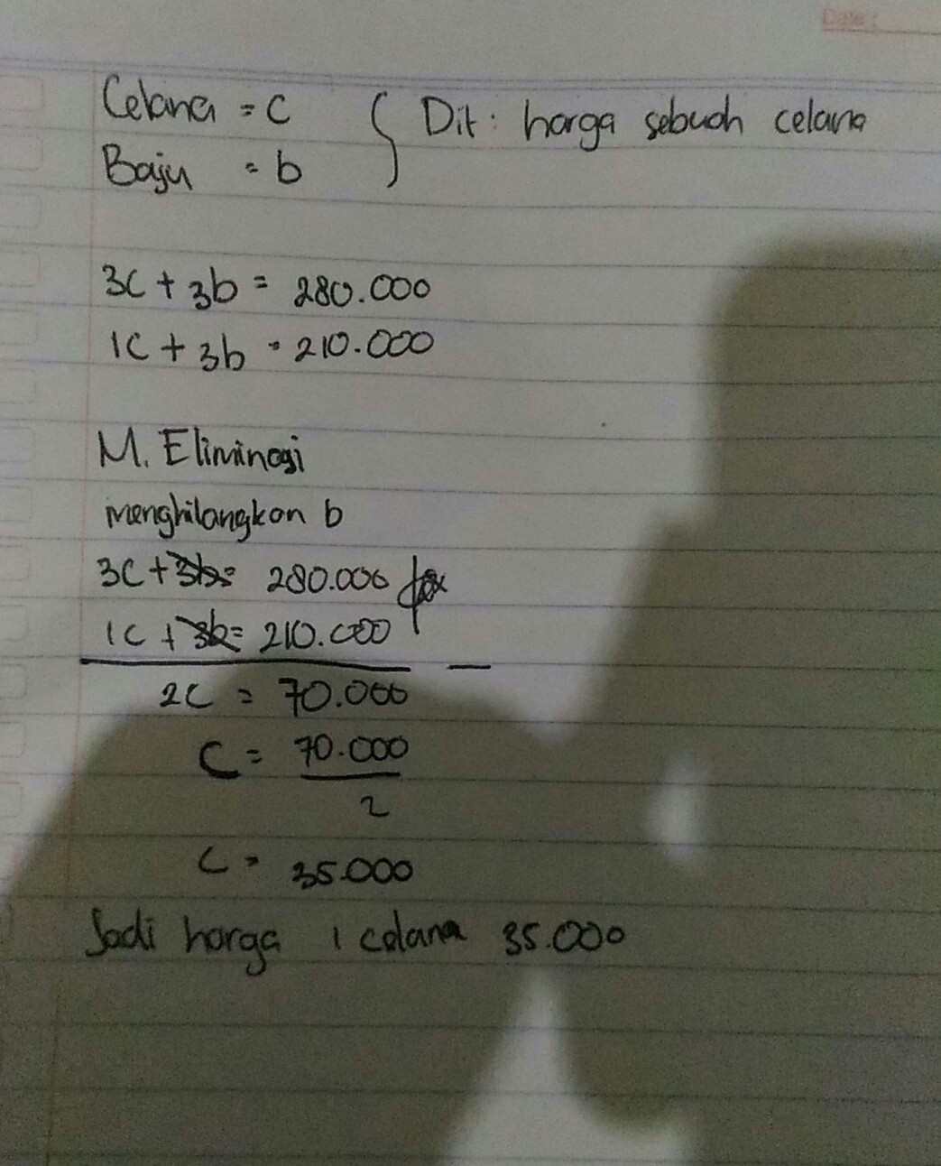 Harga 3 Celana Dan 3 Baju Adalah Rp28000000Sedangkan Harga 1