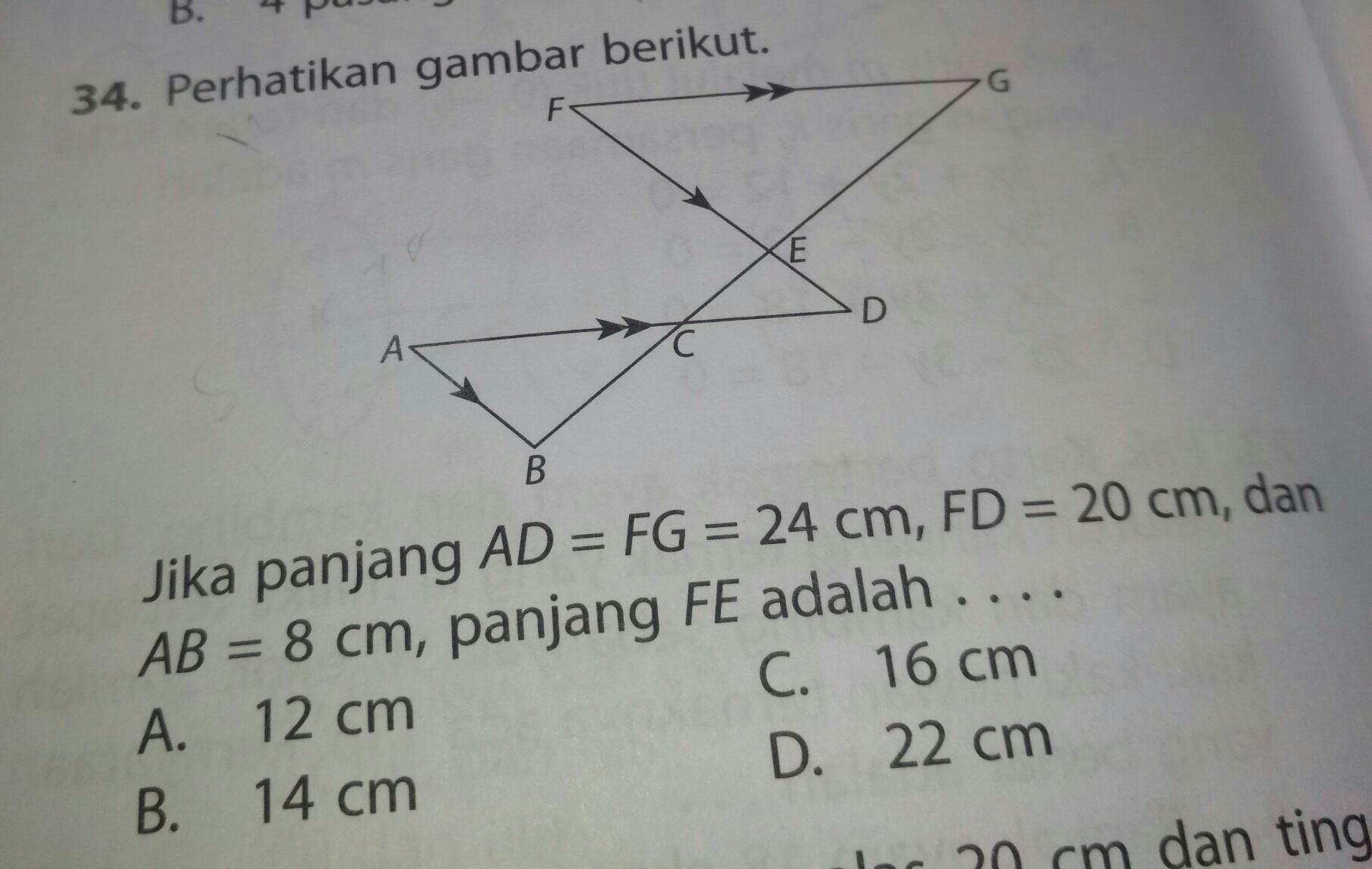 perhatikan gambar berikut. jika panjang AD=FG=24 cm,FD =20 ...