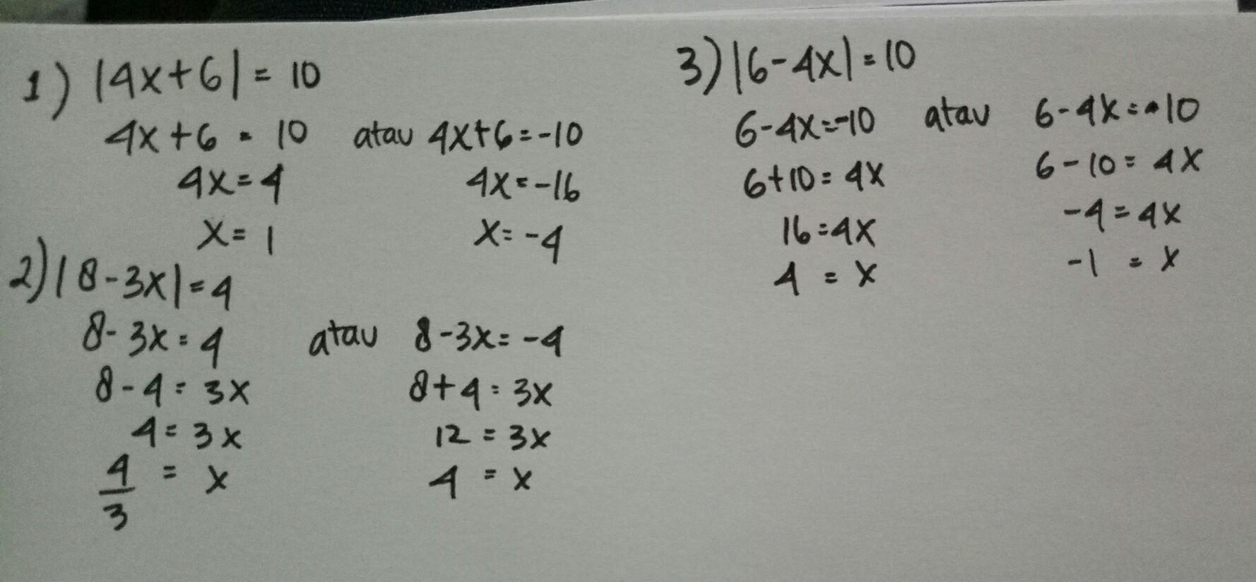 Carilah Nilai X Yang Memenuhi Setiap Persamaan Nilai Mutlak Berikut Ini 1 4x 6 10 2 Brainly Co Id