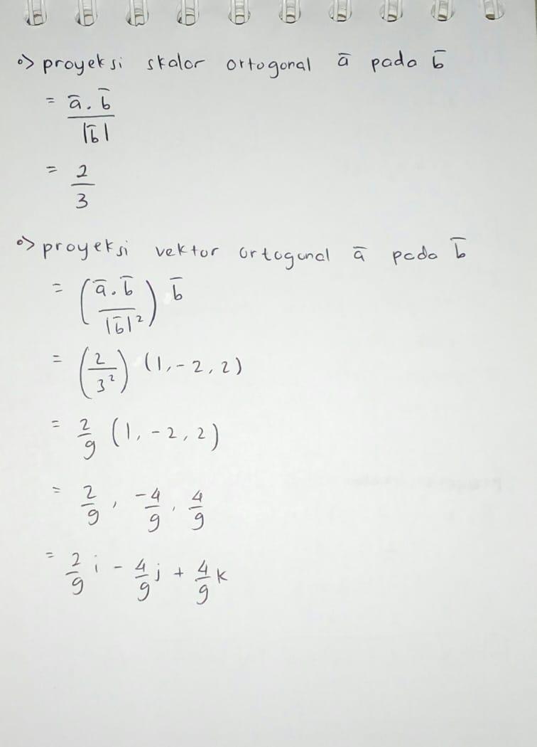 Diketahui A 2i J K B I 2j 2k Dan C 4i 4j 2k Tentukan Proyeksi