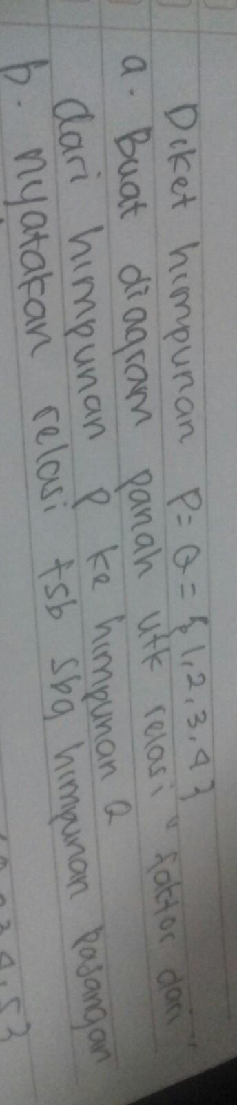 Buat diagram panah untuk relasi faktor dari himpunan p ke himpunan q buat diagram panah untuk relasi faktor dari himpunan p ke himpunan q 1234 ccuart Gallery