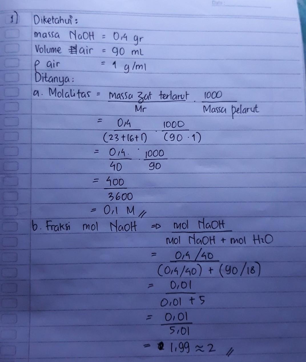 1). sebanyak 0,4 gram NaoH dilarutkan dalam 90 ml air ...