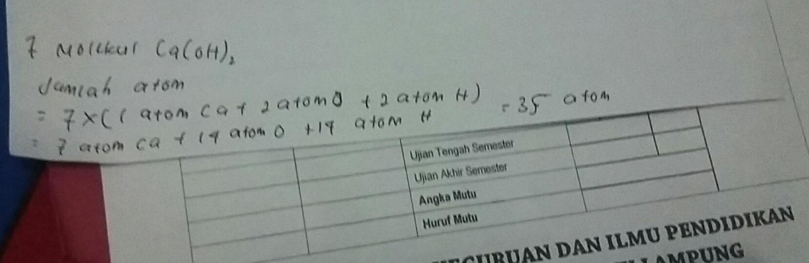 Jumlah atom dalam 7 molekul Ca (OH )2 adalah...atom ...